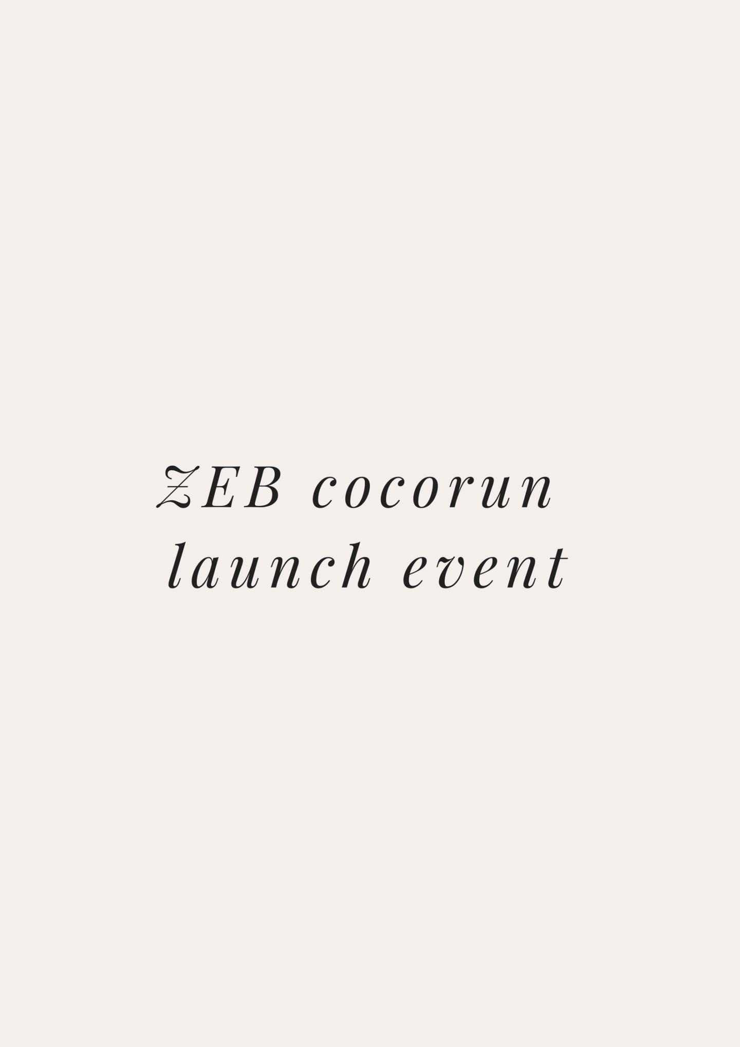 AD | ZEB Cocorun Launch Event