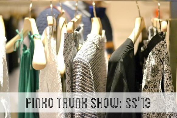 Event Report: Pinko Trunk Show