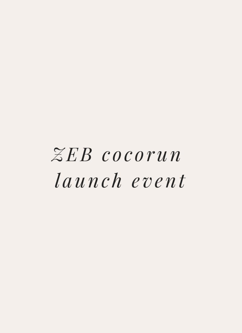 AD | ZEB Cocorun Launch Event