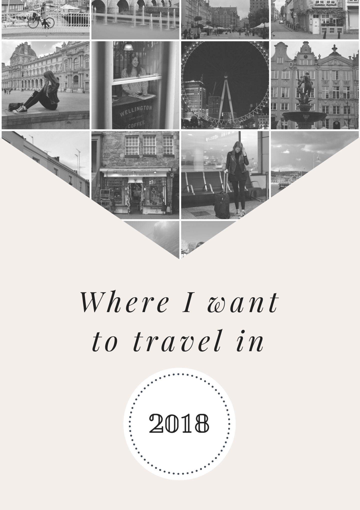 Wander List for 2018: Where I Want to Travel in the New Year
