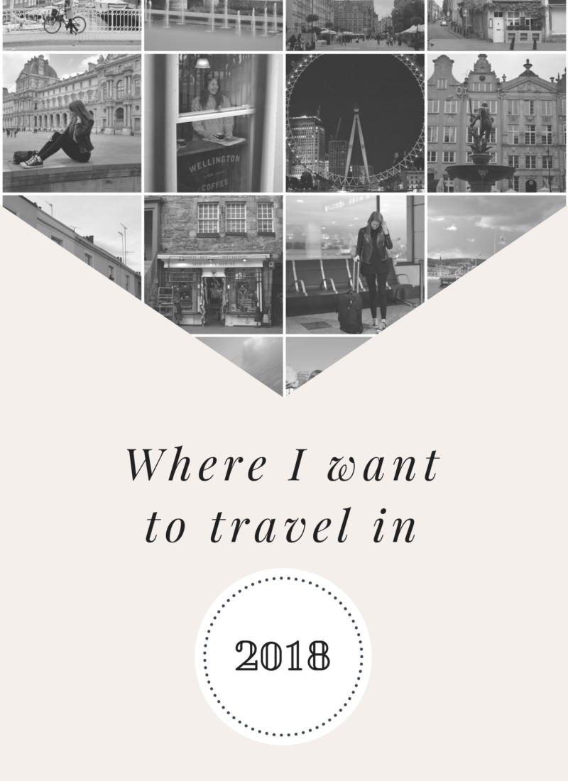 Where I want to travel in 2018