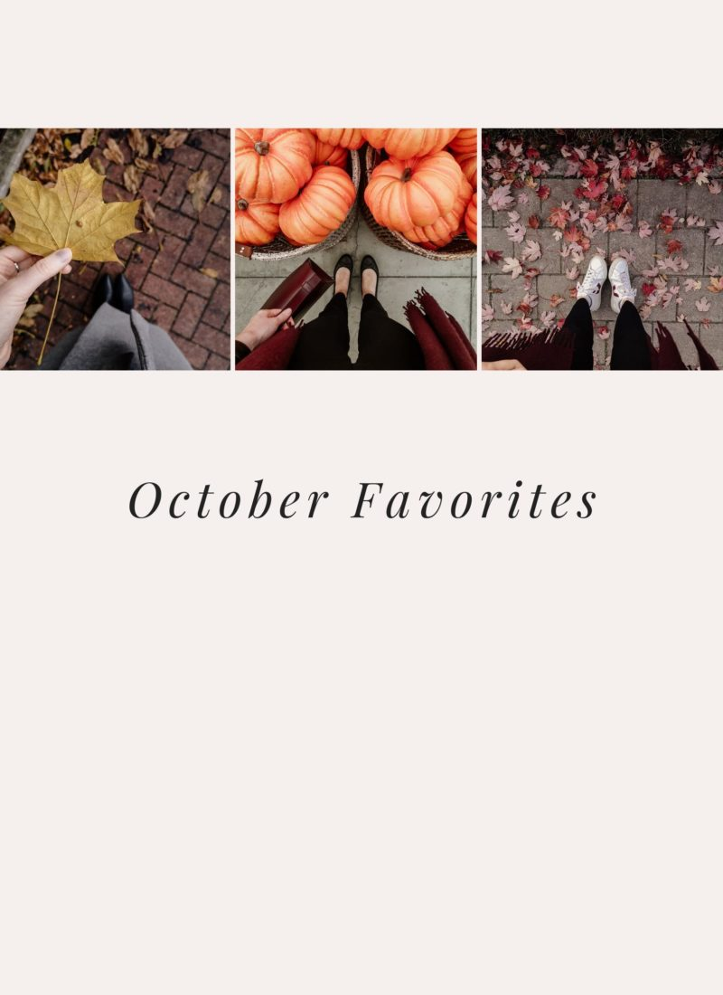 October Favorites